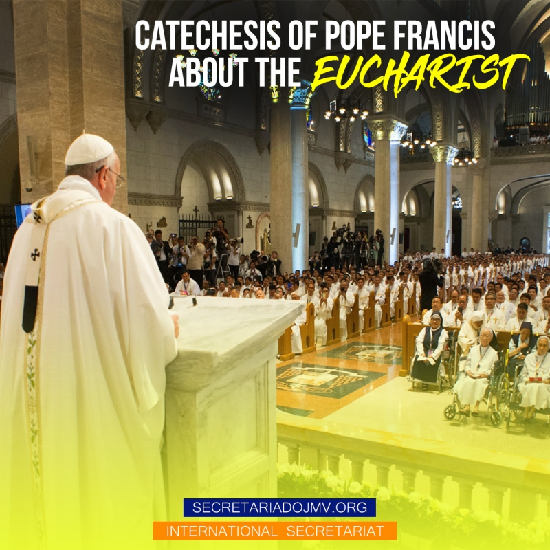 Catechesis of Pope Francis about the Eucharist- Part 3